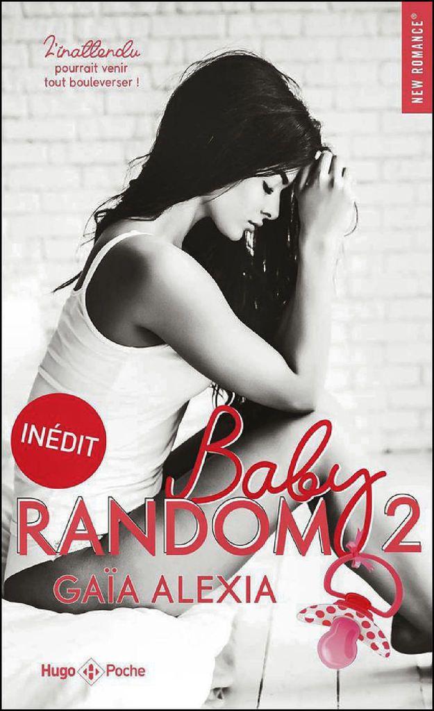 BABY RANDOM* Tome 2* Gaïa Alexia* Éditions Hugo Roman* par Martine ...