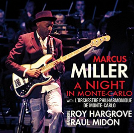 """Marcus Miller """"A Night in Monte-Carlo"""""""