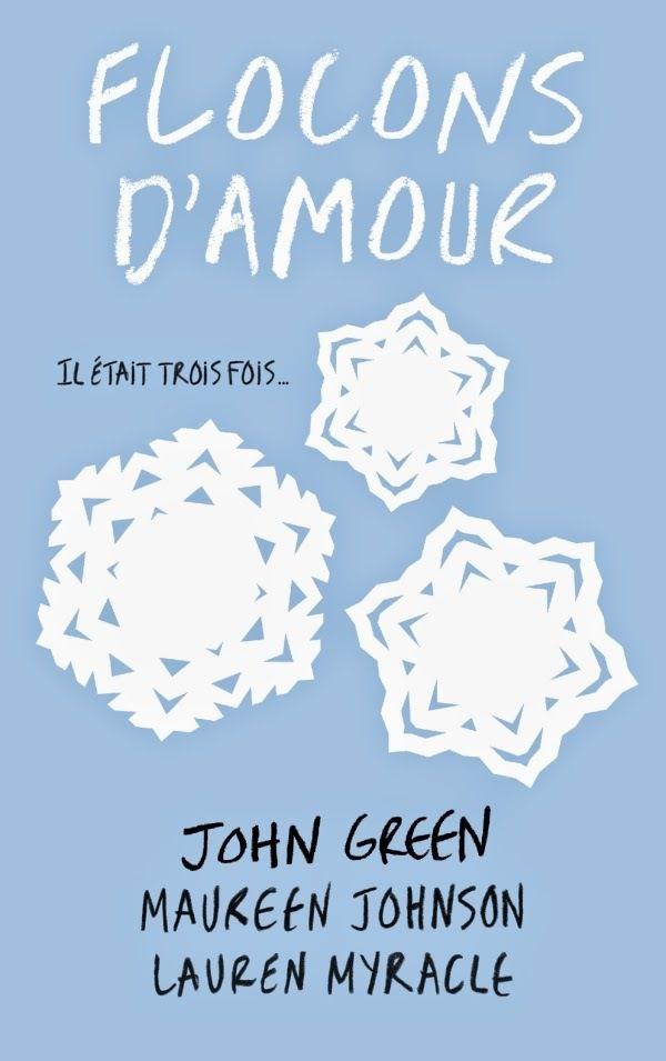 Flocons d'amour de John Green, Maureen Johnson et Lauren Myracle