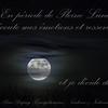 En pleine lune, je décide de ...