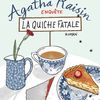 Agatha Raisin T.1 La quiche fatale - MC Beaton