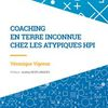 """Livre """"Coaching en terre inconnue : chez les atypiques HPI"""""""