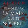"""""""Ne mords pas la main qui te nourrit"""" de A.J. Rich"""