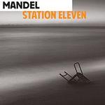 Station Eleven, d'Emily St. John Mandel