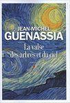 La valse des arbres et du ciel / Jean-Michel Guenassia