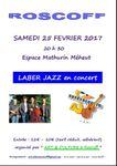 25 FÉVRIER 2017-20 H 30 - PREMIER CONCERT AVEC LE GROUPE LABER JAZZ
