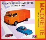 LIVRE LES MINIATURES MAJORETTE DE 1965 A 1980 DE MARC OLIVIER MARTINEZ