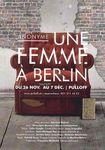 Une femme à Berlin, au Pulloff Théâtres, à Lausanne