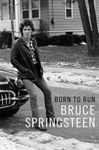 I drove all night, with Bruce –  » Born to run » – Mémoires de Bruce Springsteen