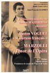 L'étonnante histoire de Gaston Mazerolle, charcutier devenu Marzolli, ténor de l'Opéra