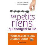 Ces petits riens qui changent la vie, Anne Marie Filliozat, Dr Gérard Guasch