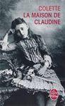 La maison de Claudine, Colette