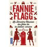 LA DERNIERE REUNION DES FILLES DE LA STATION SERVICE de Fannie Flagg