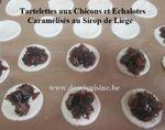 Tartelettes Chicons (Endives) et Echalote Caramélisées au Sirop de Liège ...