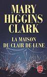 La maison du clair de lune Mary Higgins Clark