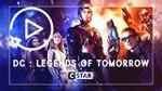 Replay: DC : Legends of Tomorrow - épisodes en streaming via Dailymotion CStar