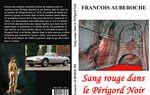 SANG ROUGE DANS LE PERIGORD NOIR