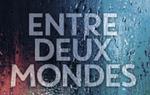 Olivier Norek / Entre Deux Mondes