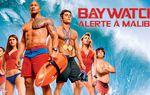 Cinéma: Baywatch: Alerte à Malibu - 8/10