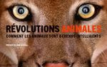 Mes lectures sur l'intelligence animale: Révolutions animales et Intelligence animale