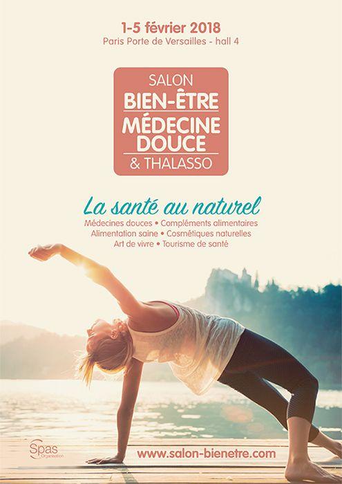 Salon Bien-être, Médecine douce et Thalasso du 1er au 5 février 2018