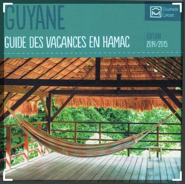 J'ai découvert la Guyane avec mon hamac