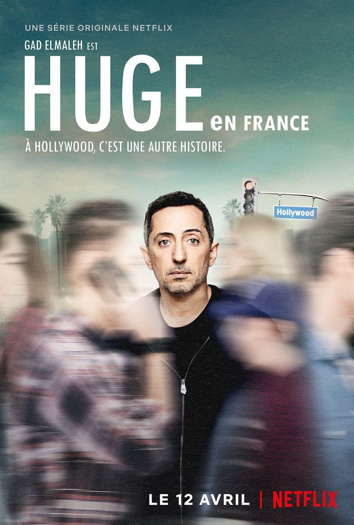 Huge In France, Gad Elmaleh, Cyril Hanouna, Netflix