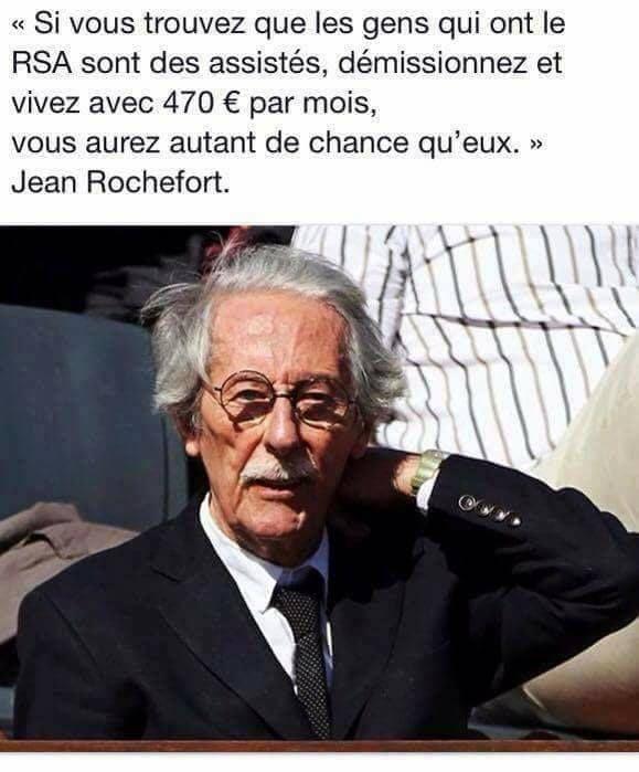 Jean Rochefort 04-1930 Paris - 10-2017 Paris  (Social - RSA - Privilège - Assistanat - Élites)