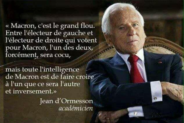 Citation Politique : Jean d'Ormesson (16-06-1925 à Paris le 5-12-2017) résume Macron