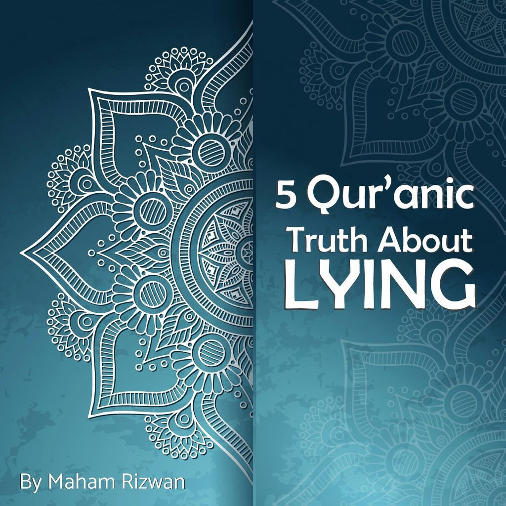5quranic truth about lying!!