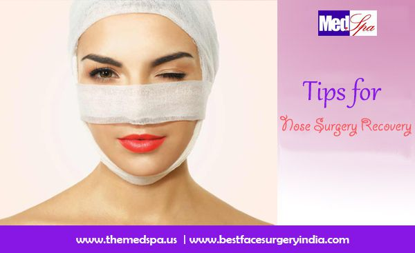 Tips for Nose Job Surgery Recovery by BestFaceSurgeryIndia.Com