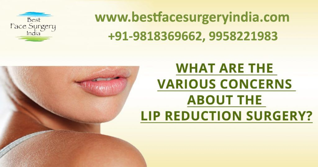 Lip reduction surgery in Delhi – Important things you should know!