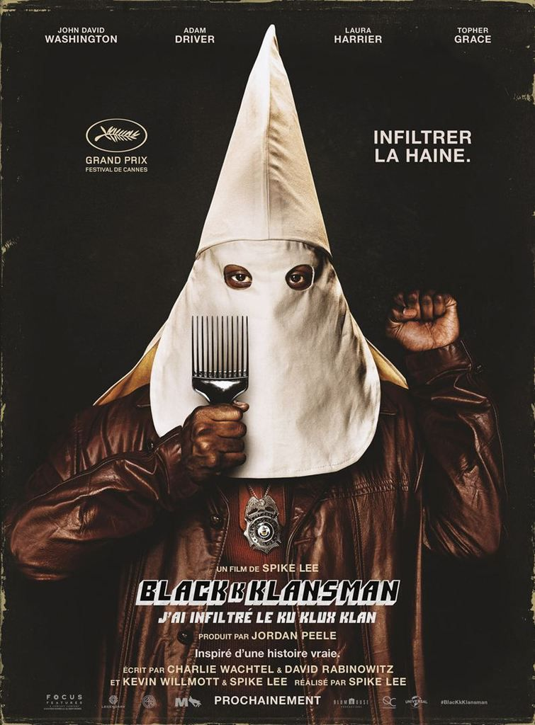 BLACKkKLANSMAN - J'ai Infiltré Le Ku Klux Klan de Spike Lee avec John David Washington, Laura Harrier, Adam Driver et Topher Grace