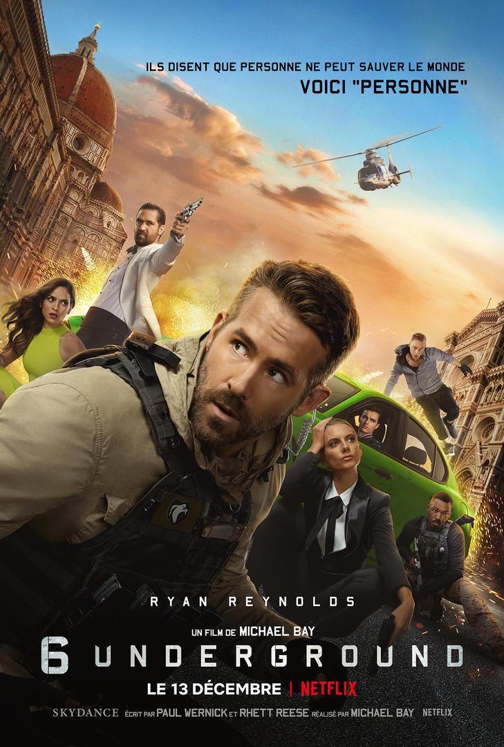 6 Underground (Netflix) de Michael Bay avec Ryan Reynolds, Mélanie Laurent, Corey Hawkins, Manuel Garcia-Rulfo, Ben Hardy, Adria Arjona, Lior Raz, Peyman Maadi et Dave Franco.