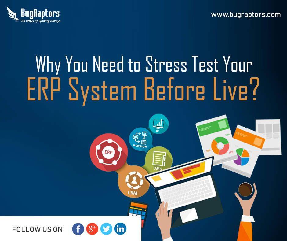 Why You Need to Stress Test Your ERP System Before Live?