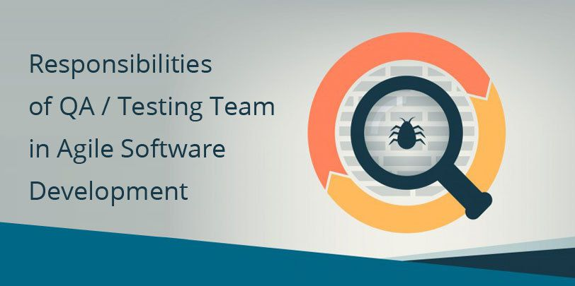 What are the Major Responsibilities of QA