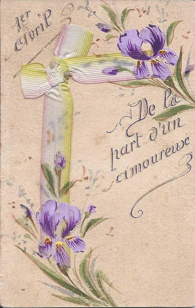 277 -1er AVRIL - DE LA PART D'UN AMOUREUX 31.03.1907 - LE RUBAN EST PEINT ET REHAUSSE DE DORE SUR LES LETTRES