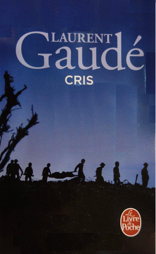 Laurent Gaudé, Cris, 2001 (Actes Sud Babel)
