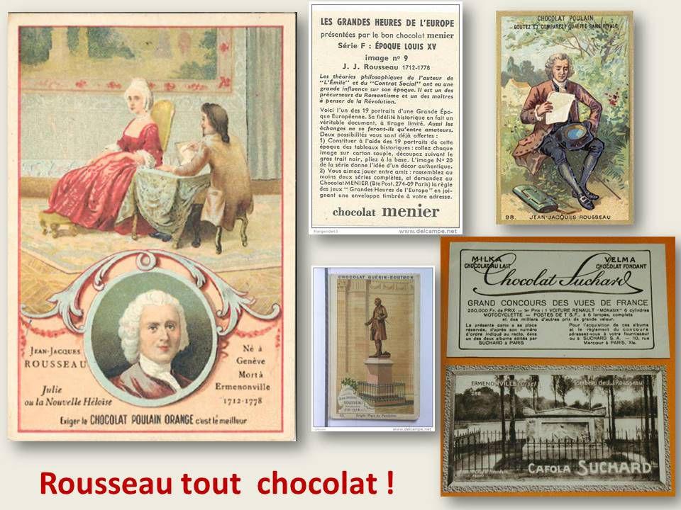 Et Rousseau tout choco !