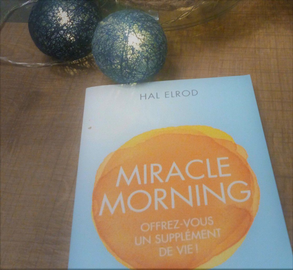 Miracle Morning : J'ai lu et je teste !