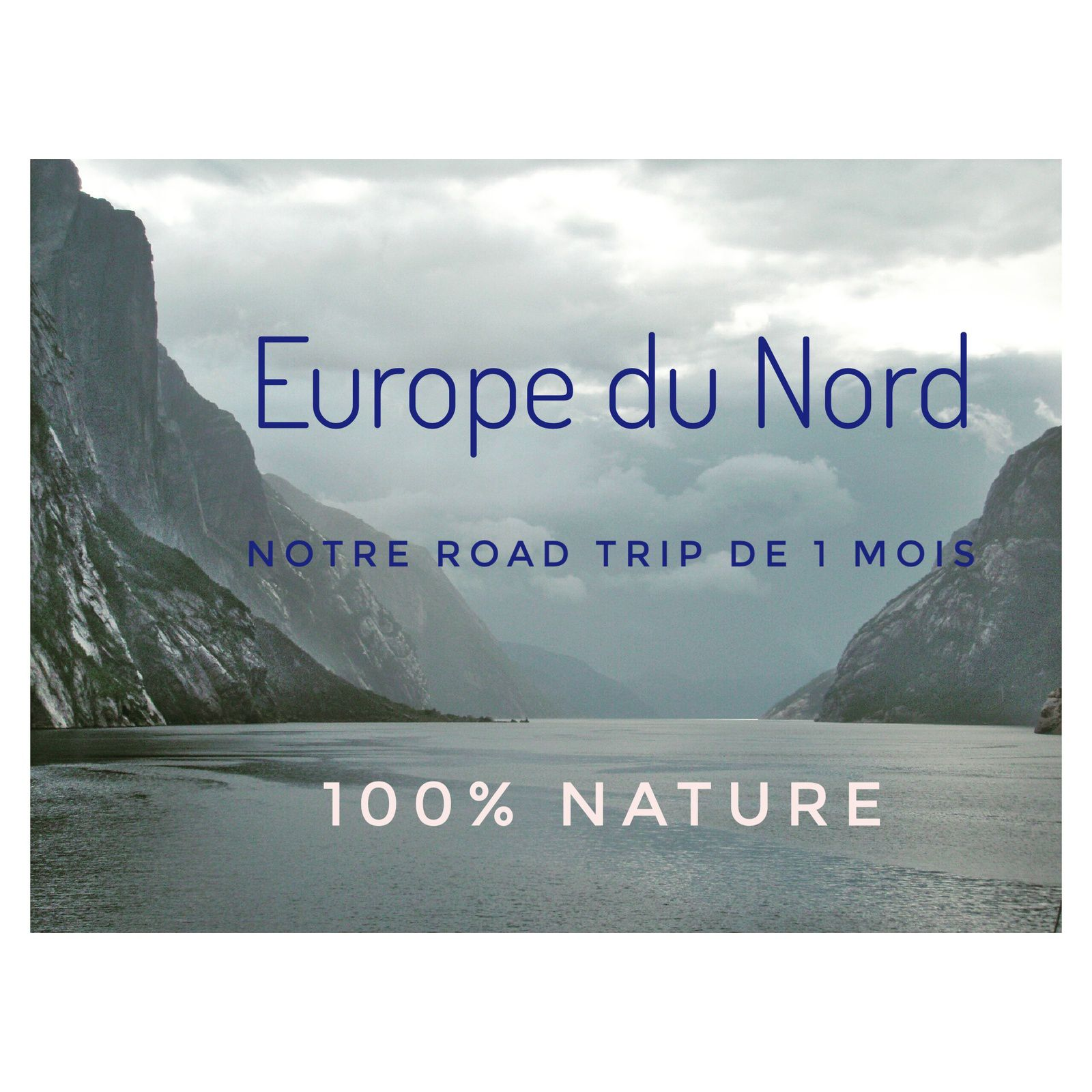 Europe du Nord road trip nature