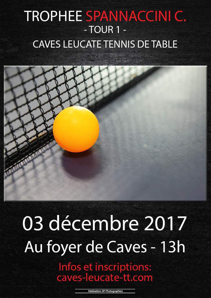 Tour 1 - Trophée Christian Spannaccini - 03/12/2017