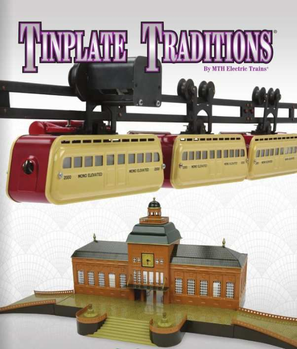 Gamme MTH TINPLATE TRADITIONS