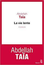 Le nouveau roman parisien d'Abdellah Taia