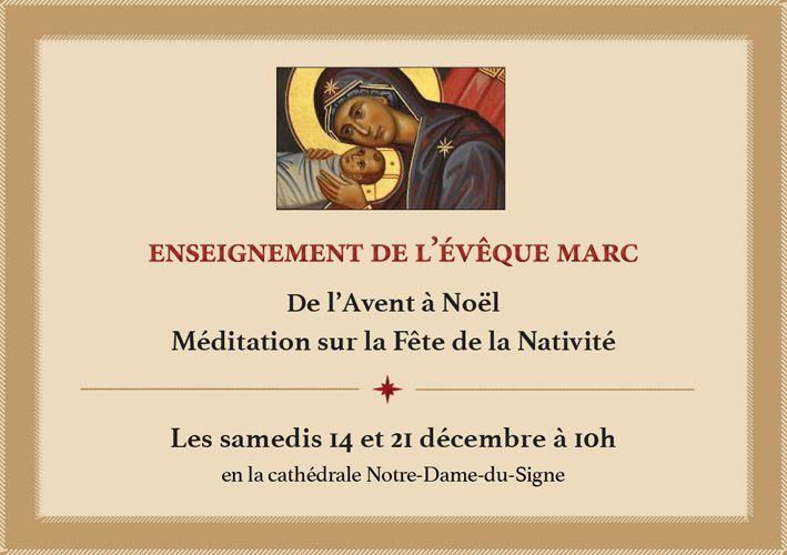 Samedi 14 décembre : De l'Avent à Noël - Méditation sur la Fête de la Nativité.