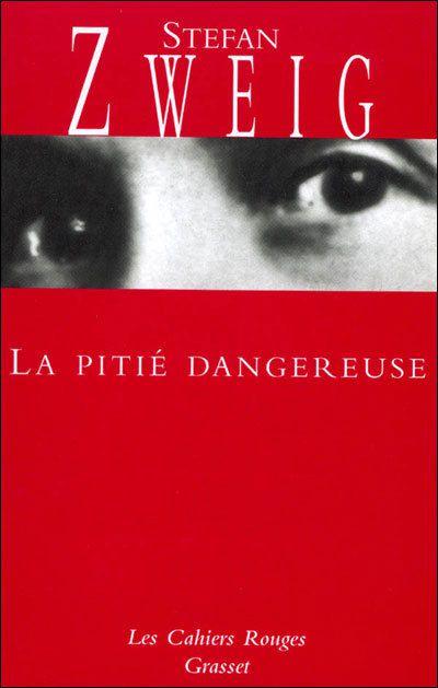 Coup de coeur... Stefan Zweig... La Pitié Dangereuse...