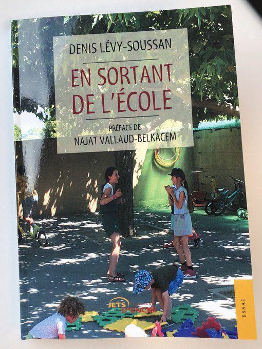 """A lire... """"En sortant de l'école"""" - Denis Lévy-Soussan/Préfacé par Najat Vallaud-Belkacem"""