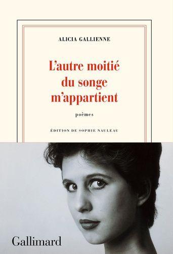 "A lire... ""Alicia Gallienne, étoile filante de la poésie""..."