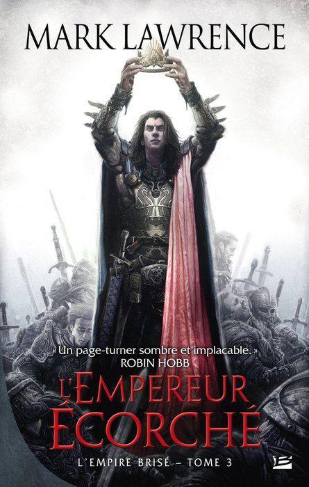 empereur écorché - empire brisé tome 3
