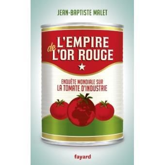 L'empire de l'or rouge JB Malet (Fayard)